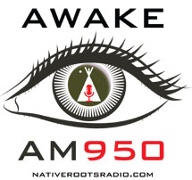 Native Roots Radio Presents I'm Awake