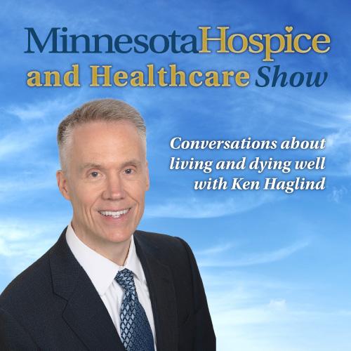 Minnesota Hospice and Healthcare Show - AM950 The Progressive Voice of Minnesota