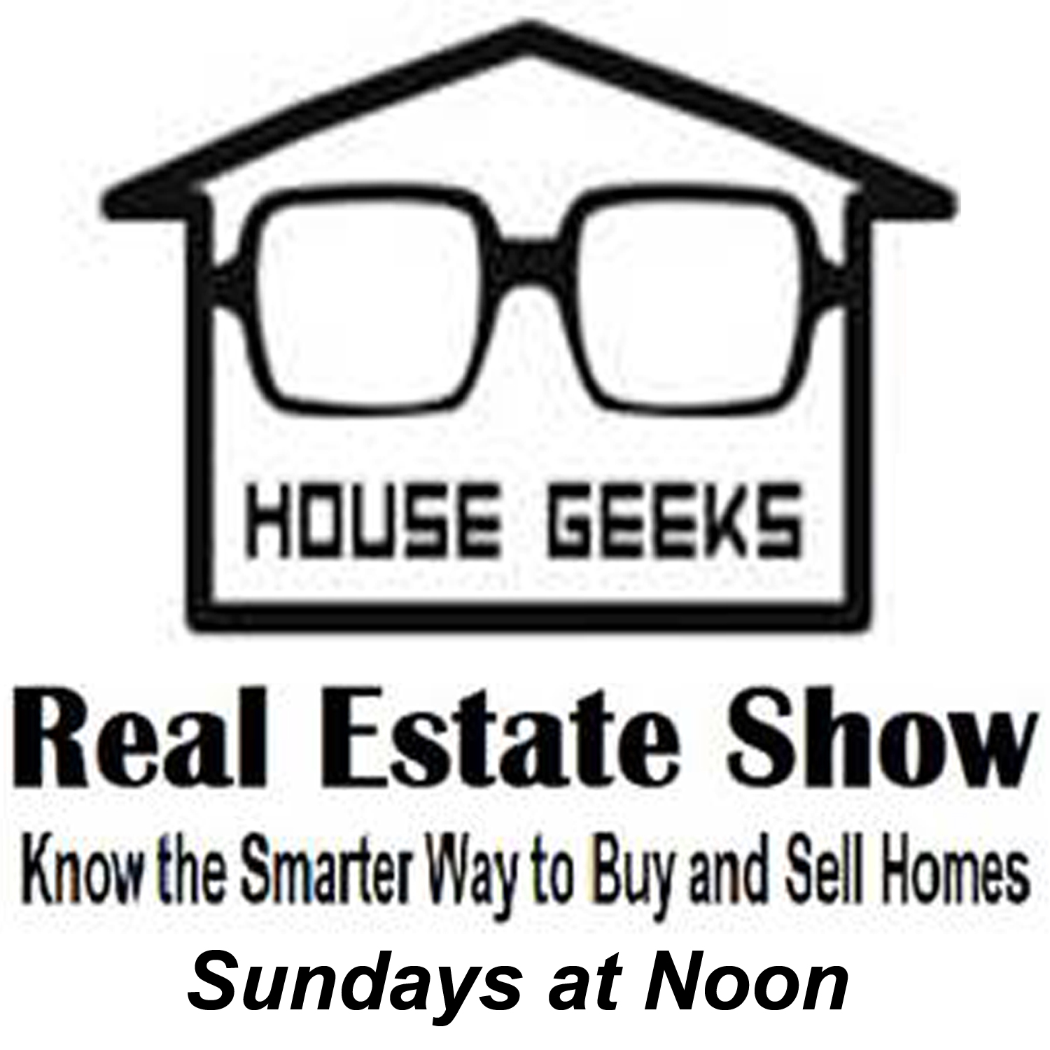 The House Geeks Estate Show - AM950 The Progressive Voice of Minnesota